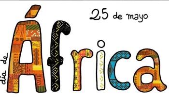"""El """"Día de África"""", un momento para celebrar y reflexionar"""
